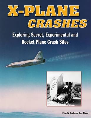 8aaf39a1c3384 X-plane Crashes  Exploring Experimental, Rocket Plane, and Spycraft  Incidents, Accidents