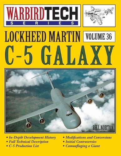 Lockheed Martin C-5 Galaxy - Warbirdtech Vol. 36 (Paperback)