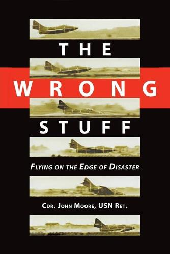 The Wrong Stuff (Paperback)