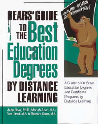 Bears' Guide to the Best Education Degrees by Distance Learning (Paperback)