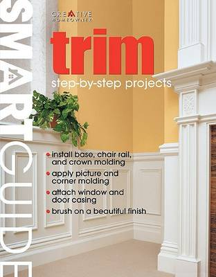Smart Guide(r): Trim: Step-By-Step Projects - Smartguide (Paperback)