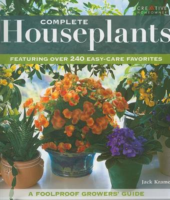 Complete Houseplants: Featuring Over 240 Easy-Care Favorites (Paperback)