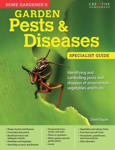 Home Gardeners Pests and Diseases (Paperback)