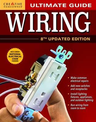 Ultimate Guide: Wiring: Plan, Design, Build (Paperback)