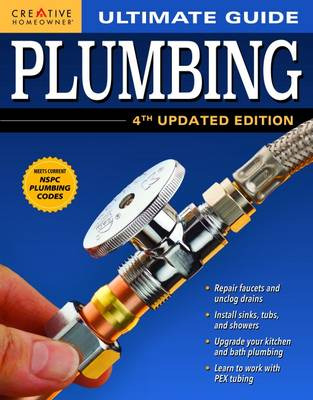 Ultimate Guide: Plumbing: Top Tips to Fix, Repair, and Upgrade (Paperback)