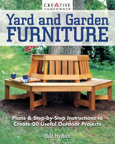 Yard And Garden Furniture 2nd Edition By Bill Hylton Waterstones
