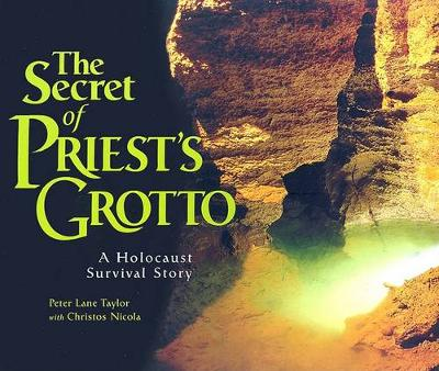 The Secret of Priest's Grotto: A Holocaust Survival Story (Paperback)