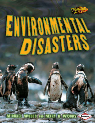 Environmental Disasters - Disasters Up Close No. 3 (Paperback)