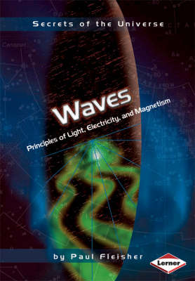 Waves: Principles of Light, Electricity, and Magnetism (Paperback)
