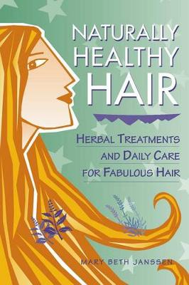 Naturally Healthy Hair - Herbal body series (Paperback)