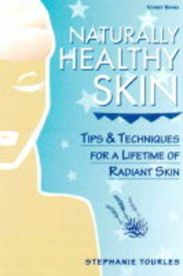 Naturally Healthy Skin - Herbal body series (Paperback)