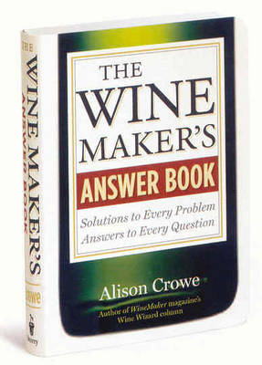 Wine Makers Answer Book (Paperback)