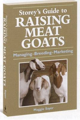 Storey's Guide to Raising Meat Goats (Paperback)