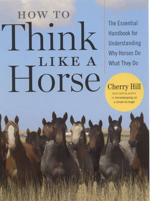 How to Think Like a Horse (Paperback)