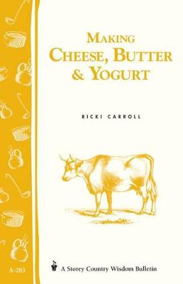 Making Cheese Butter & Yoghurt A283 (Paperback)