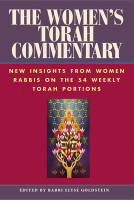 The Women's Torah Commentary: New Insights from Women Rabbis on the 54 Weekly Torah Portions (Paperback)