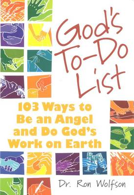 God's To-do List: 103 Ways to be an Angel and Do God's Work on Earth (Paperback)