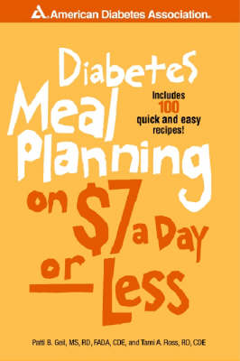Diabetes Meal Planning on $7 a Day -- Or Less! (Paperback)