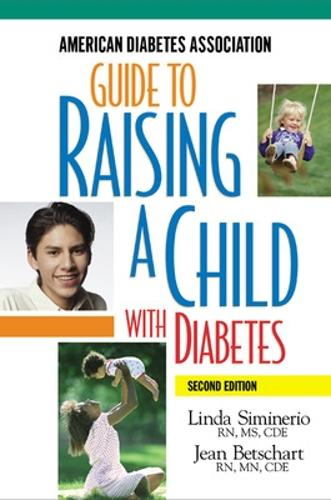 Guide to Raising a Child with Diabetes (Paperback)