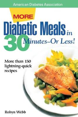 More Diabetic Meals in 30 Minutes?or Less! (Paperback)