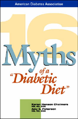 16 Myths of a Diabetic Diet (Paperback)