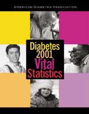Diabetes 2001 Vital Statistics (Paperback)