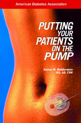 Putting Your Patients on the Pump (Paperback)