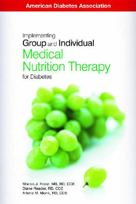 Implementing Group and Individual Medical Nutrition Therapy for Diabetes (Paperback)