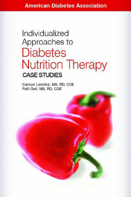 Individualized Approaches to Diabetes Nutrition Therapy: Case Studies (Book)
