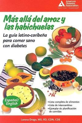 Mas alla del arroz y las habichuelas (Beyond Rice and Beans): La guia latino-caribena para comer sano con diabetes (Paperback)
