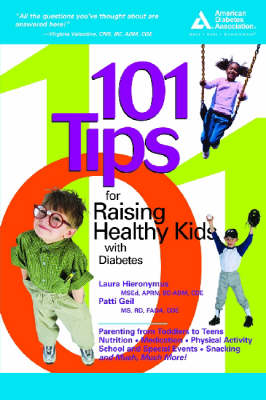 101 Tips for Raising Healthy Kids with Diabetes (Paperback)