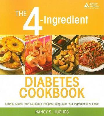 The 4-Ingredient Diabetes Cookbook (Paperback)