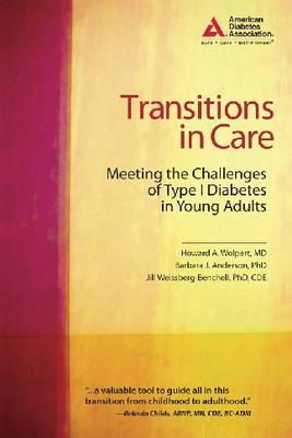 Transitions in Care: Meeting the Challenges of Type 1 Diabetes in Young Adults (Paperback)