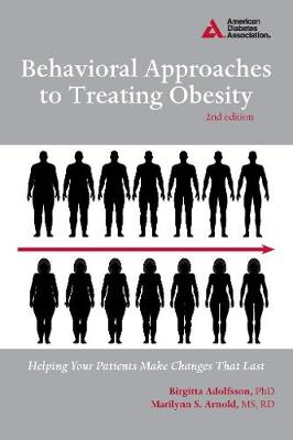 Behavioral Approaches to Treating Obesity: Helping Your Patients Make Changes That Last (Paperback)