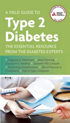A Field Guide to Type 2 Diabetes (Paperback)