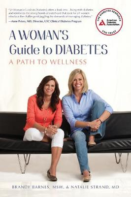 A Woman's Guide to Diabetes: A Path to Wellness (Paperback)