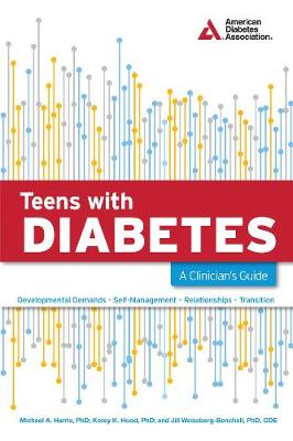 Teens with Diabetes: A Clinician's Guide (Paperback)
