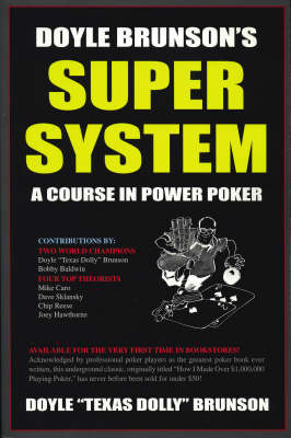 Doyle Brunson's Super System: A Course in Power Poker! (Paperback)