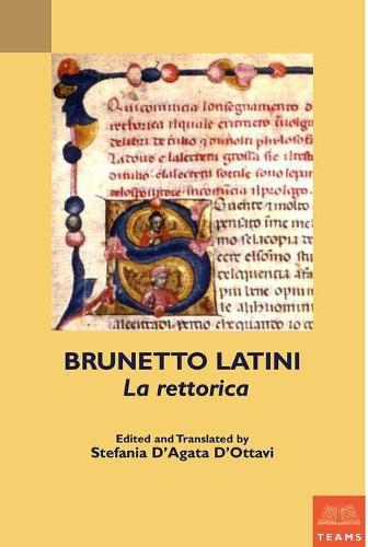 Brunetto Latini, La rettorica - TEAMS Secular Commentary Series (Paperback)