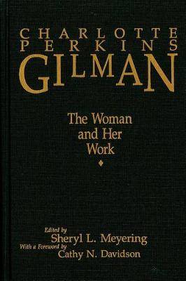 Charlotte Perkins Gilman [pb]: The Woman and Her Work (Paperback)