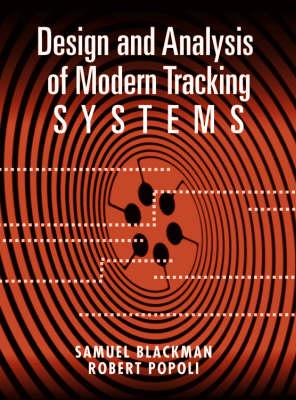 Design and Analysis of Modern Tracking Systems - Radar Library (Hardback)
