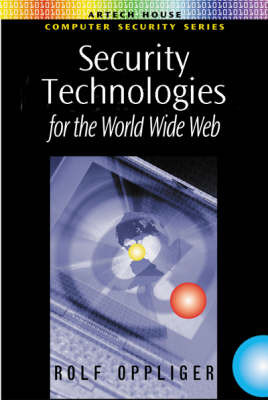 Security Technologies for the World Wide Web - Computing Library S. (Hardback)