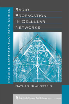 Radio Propagation in Cellular Networks - Mobile Communications Library (Hardback)