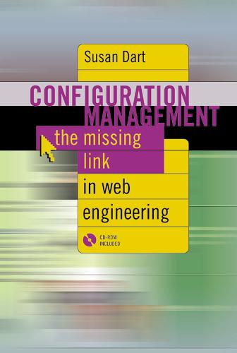 Configuration Management: The Missing Link in Web Engineering - Computing Library (Hardback)