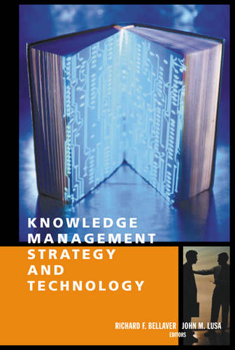 Knowledge Management Strategy and Technology - Computing Library (Hardback)