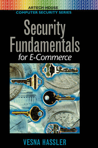 Security Fundamentals for E-commerce - Artech House Computer Security Series (Hardback)