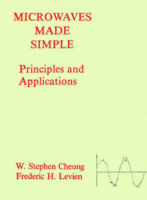 Microwaves Made Simple: Principles and Applications (Paperback)