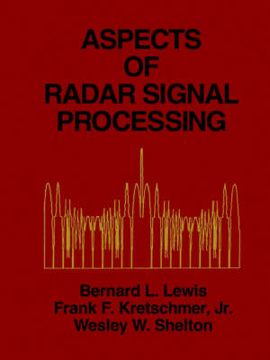 Aspects of Radar Signal Processing - Radar Library (Paperback)