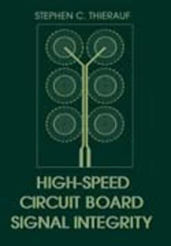 High-speed Circuit Board Signal Integrity (Hardback)