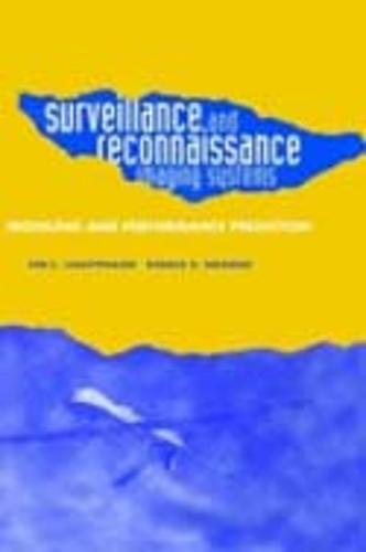Surveillance and Reconnaissance Systems: Modeling and Performance Prediction (Hardback)